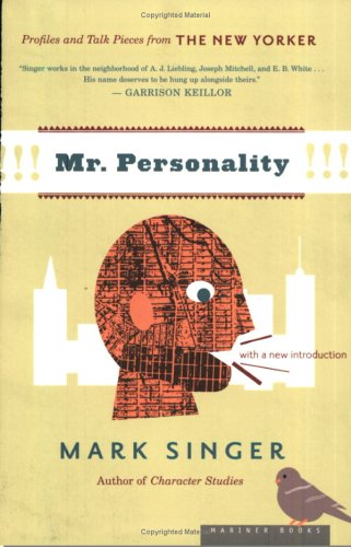 9780618197262: Mr. Personality: Profiles and Talk Pieces from The New Yorker