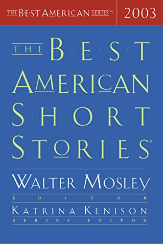 The Best American Short Stories 2003: Selected From U.S. and Canadian Magazines