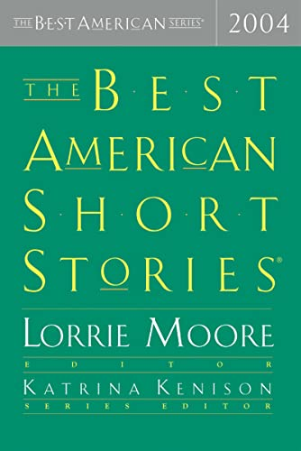 The Best American Short Stories 2004: Selected From U.S. and Canadian Magazines