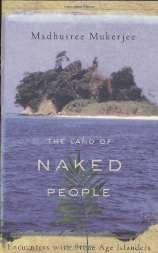9780618197361: The Land of Naked People: Encounters with Stone Age Islanders