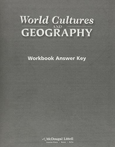 World Cultures and Geography: Workbook Answer Key: MCDOUGAL LITTEL