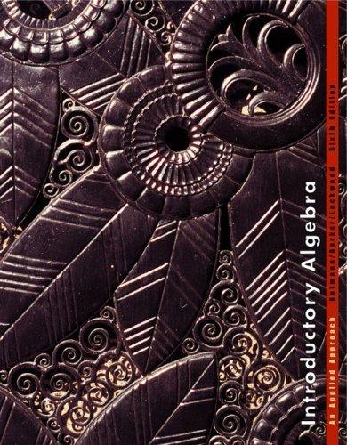 Introductory Algebra: An Applied Approach 6th Edition: Aufmann