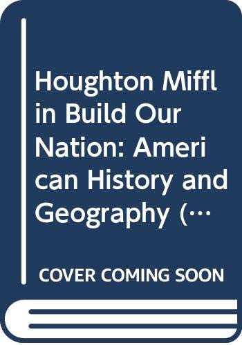 9780618206827: Houghton Mifflin Build Our Nation: American History and Geography (Teacher's Book) (We The People, Volume 2)