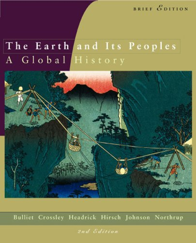 9780618214631: The Earth and Its Peoples: Complete v. 1 & 2: A Global History Brief