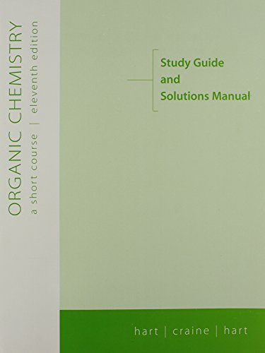 9780618215386: Organic Chemistry: A Short Course, 11th Edition (Study Guide and Solutions Manual)