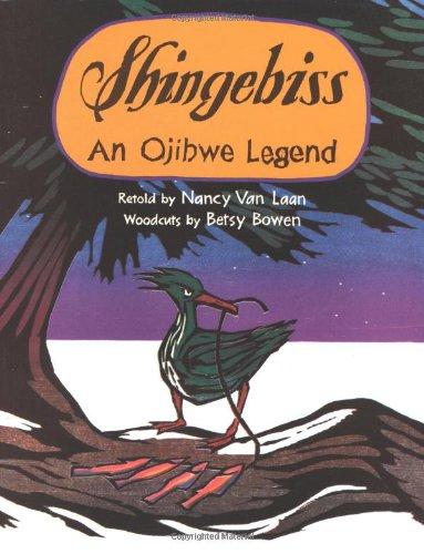 Shingebiss: An Ojibwe Legend: Van Laan, Nancy
