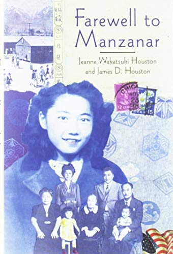 9780618216208: Farewell to Manzanar: A True Story of Japanese American Experience During and After the World War II Internment