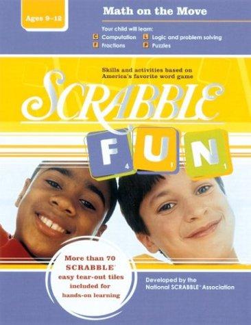 Scrabble Fun: Math on the Move (Intermediate Level): n/a