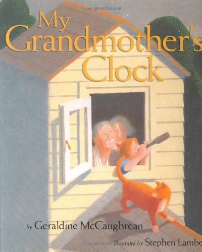 9780618216956: My Grandmother's Clock