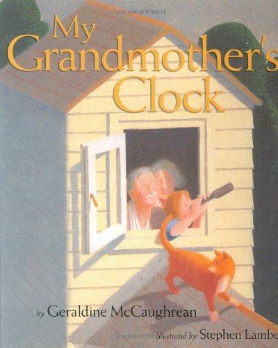 9780618216956: My Grandmother's Clock