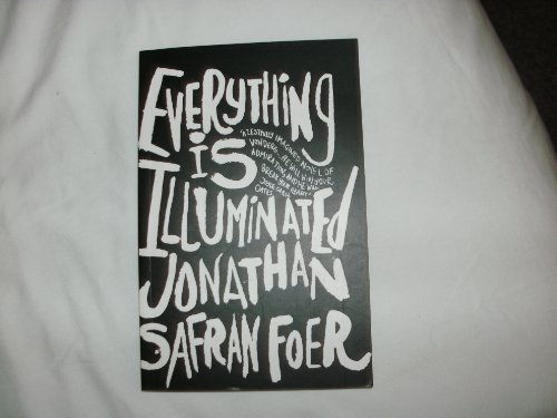 Everything Is Illuminated (SIGNED) + Poster: Foer, Jonathan Safran
