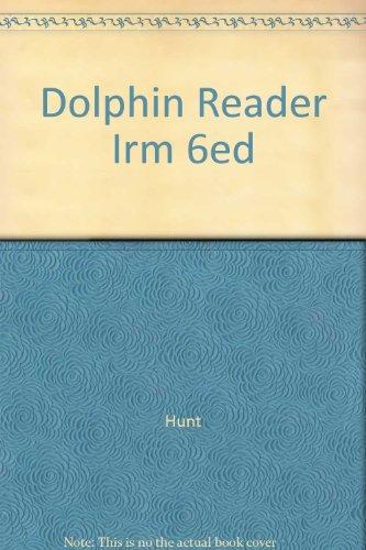 Dolphin Reader Irm 6ed: Hunt