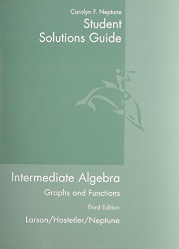 9780618218806: Student Solutions Guide for Larson/Hostetler/Neptune's Intermediate Algebra: Graphs and Functions, 3rd