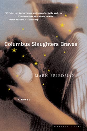 Columbus Slaughters Braves (0618219048) by Mark Friedman