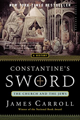 Constantine's Sword. The Church and the Jews.