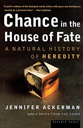 9780618219094: Chance in the House of Fate: A Natural History of Heredity