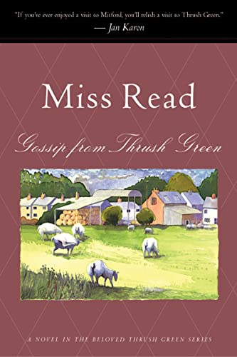 9780618219131: Gossip from Thrush Green (Miss Read (Paperback))