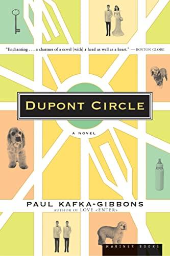 Dupont Circle: A Novel: Paul Kafka-Gibbons