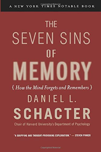 9780618219193: The Seven Sins of Memory: How the Mind Forgets and Remembers