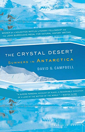 9780618219216: The Crystal Desert: Summers in Antarctica
