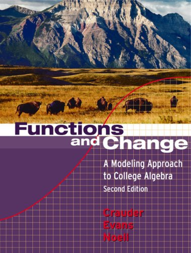 9780618219568: Functions And Change: A Modeling Approach to College Algebra