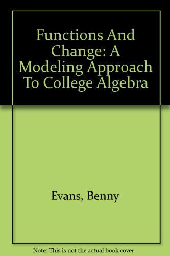 9780618219582: Student Solutions Guide: Used with ...Crauder-Functions and Change: A Modeling Approach to College Algebra