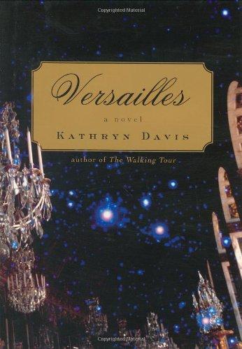 9780618221363: Versailles: A Novel