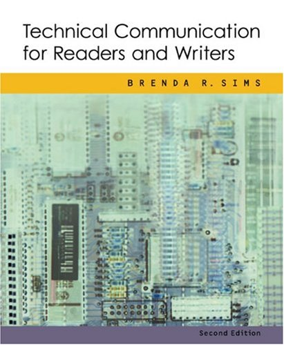 Technical Communication for Readers and Writers: Sims, Brenda R.