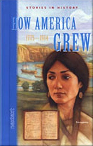 Nextext Stories in History: Student Text How America Grew, 1775-1914: MCDOUGAL LITTEL