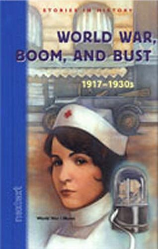 9780618222025: Nextext Stories in History: Student Text World War, Boom and Bust, 1917-1930s