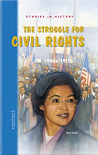 9780618222087: Nextext Stories in History: Student Text The Struggle for Civil Rights, 1940s-1970s
