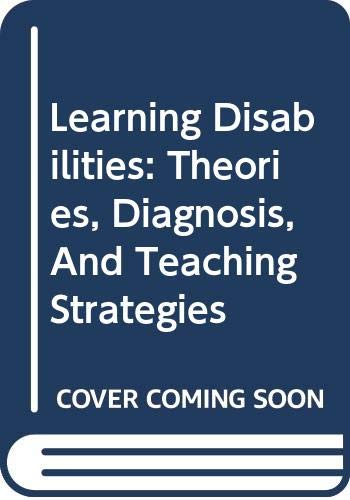 9780618224074: Learning Disabilities: Theories, Diagnosis, And Teaching Strategies (STUDY GUIDE)