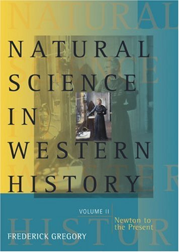 9780618224128: Natural Science in Western History, Volume 2 (v. 2)