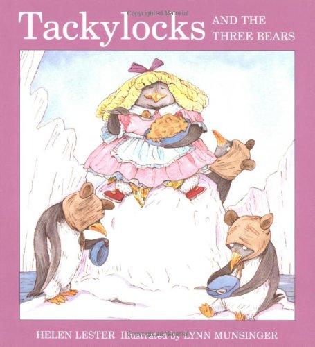 9780618224906: Tackylocks and the Three Bears (Tacky the Penguin)