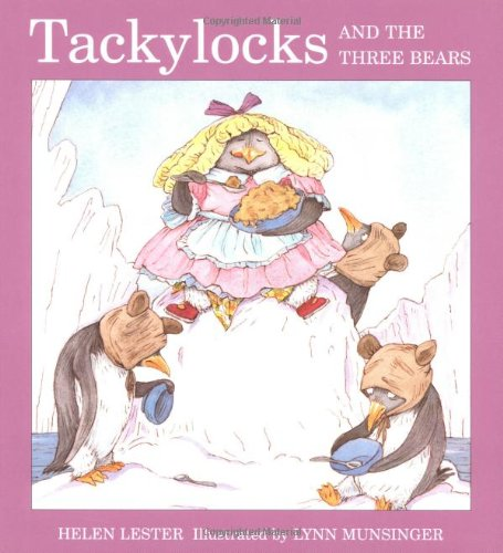 Tacky The Penguin Book Cover : Tackylocks and the three bears tacky penguin by