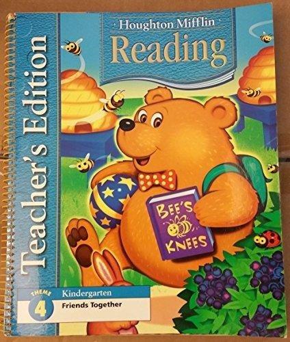 Teacher's Edition-Theme 4: Friends Together-Houghton Mifflin Reading-Kindergarten