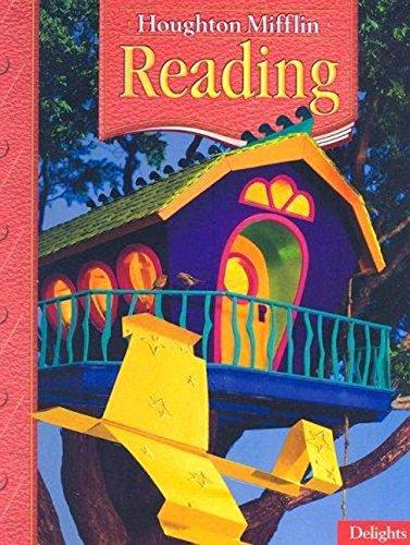 9780618225743: Delights: Houghton Mifflin Reading, Level 2.2
