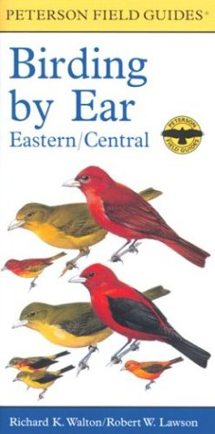 9780618225910: Birding By Ear: Eastern and Central North America (Peterson Field Guides(R))