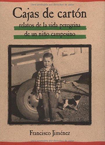 9780618226153: Cajas de Carton: Relatos de la Vida Peregrina de un Nino Campesion