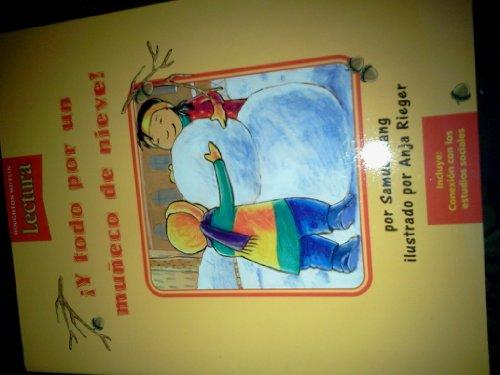 Houghton Mifflin Reading Spanish: Little Big Book Theme 12 Level K Fy Todo Por Un Mu?eco De Nieve! ...
