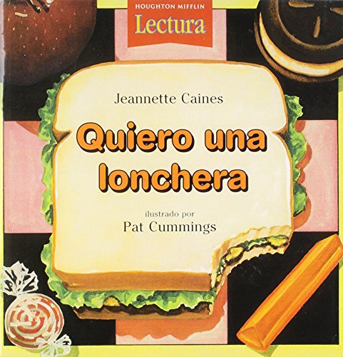 9780618228706: Quiero una lonchera Aloud Lunchbox Level K Theme 2: Houghton Mifflin Reading Spanish