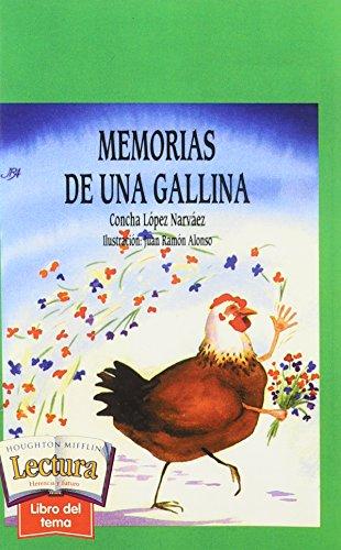 9780618229772: Memorias de una gallina (Libro Del Tema, Tema 3: Que Asombroso!)