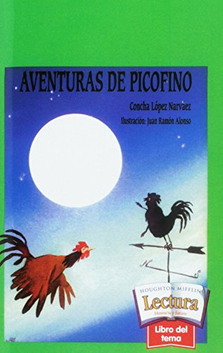 9780618229802: Aventuras De Picofino, Theme Paperback Level 4 Theme 11: Houghton Mifflin Reading Spanish