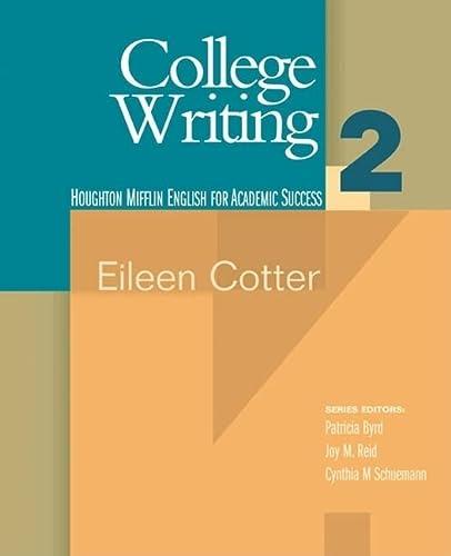 9780618230297: College Writing 2 (Houghton Mifflin English for Academic Success) (Bk. 2)