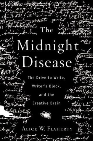 9780618230655: The Midnight Disease: The Drive to Write, Writer's Block, and the Creative Brain