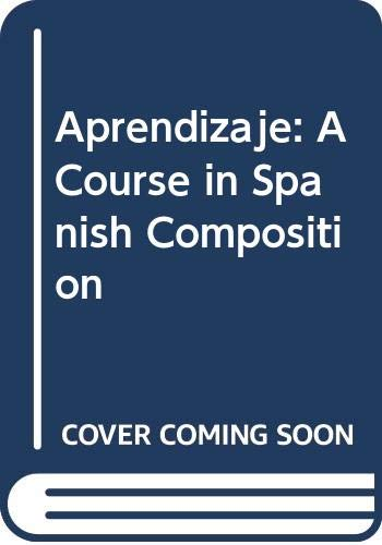 9780618231270: Aprendizaje: A Course in Spanish Composition