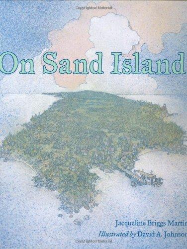 On Sand Island: Martin, Jacqueline Briggs