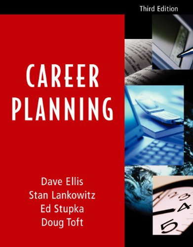 Career Planning, Third Edition (0618232745) by Dave Ellis; Doug Toft; Ed Stupka; Stan Lankowitz