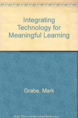 Integrating Technology And Upgrade Cd-rom And Knowledge Cd-rom, Third Edition: Grabe, Mark