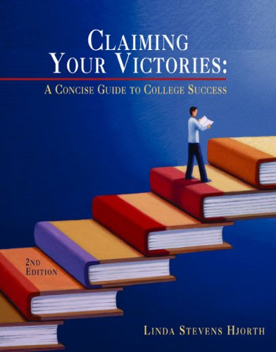 9780618233649: Claiming Your Victories: A Concise Guide to College Success